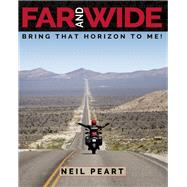 Far and Wide Bring that Horizon to Me! by Peart, Neil, 9781770413481
