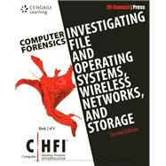 Computer Forensics Investigating File and Operating Systems, Wireless Networks, and Storage (CHFI), 2nd Edition by EC-Council, 9781305883482