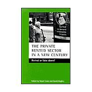 The Private Rented Sector in a New Century by Hughes, David, 9781861343482