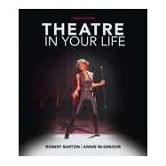 Theatre in Your Life by Barton, Robert; McGregor, Annie, 9781285463483