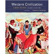 Western Civilization: A Brief History, Volume II: Since 1500 by Spielvogel, 9781305633483