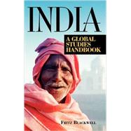 India: A Global Studies Handbook by Blackwell, Fritz, 9781576073483