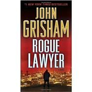 Rogue Lawyer by Grisham, John, 9780553393484