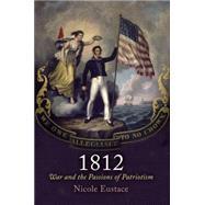 1812 by Eustace, Nicole, 9780812223484