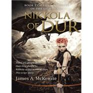 Nikkola of Dur by Mckenzie, James A., 9781491753484