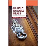 Journey to Noble Ideas by Gulen, Fethullah; Altay, Korkut, 9781597843485