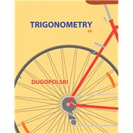 Trigonometry by Dugopolski, Mark, 9780321923486