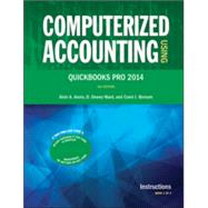 Computerized Accounting Using QuickBooks Pro 2014 by Arens, Ward, Borsum, 9780912503486