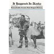 It Happened in Alaska by Olthuis, Diane, 9781493023486