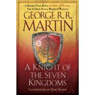 A Knight of the Seven Kingdoms by MARTIN, GEORGE R.R.; GIANNI, GARY, 9780345533487