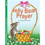 The Jelly Bean Prayer Coloring & Activity Book by Warner Press Kids, 9781593173487
