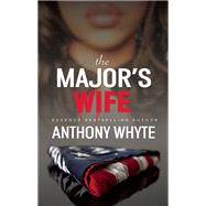 The Major's Wife by Whyte, Anthony, 9781935883487