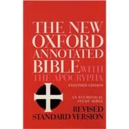 The New Oxford Annotated Bible with the Apocrypha, Revised Standard Version, Expanded Ed. by , 9780195283488