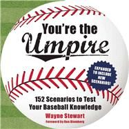 You're the Umpire by Stewart, Wayne; Blomberg, Ron, 9781634503488