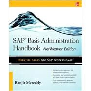 SAP Basis Administration Handbook, NetWeaver Edition by Mereddy, Ranjit, 9780071663489