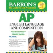 Barron's Ap English Language and Composition by Ehrenhaft, George, 9780764143489