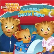 Goodnight, Daniel Tiger by Santomero, Angela C.; Garwood, Gord, 9781481423489