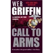 Call to Arms by Griffin, W. E. B., 9780515093490