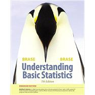 Understanding Basic Statistics, Enhanced by Brase, Charles Henry; Brase, Corrinne Pellillo, 9781305873490
