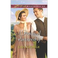 A Practical Partnership by George, Lily, 9780373283491