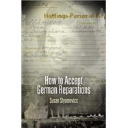 How to Accept German Reparations by Slyomovics, Susan, 9780812223491