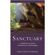 Sanctuary by Manuel, Zenju Earthlyn, 9781614293491