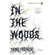 In the Woods by French, Tana, 9780143113492
