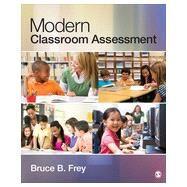 Modern Classroom Assessment by Frey, Bruce B., 9781452203492