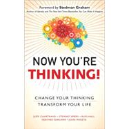 Now You're Thinking! Change Your Thinking... Transform Your Life (paperback) by Chartrand, Judy; Emery, Stewart; Hall, Russ; Ishikawa, Heather; Maketa, John, 9780133993493