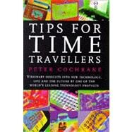 TIPS FOR TIME TRAVELLERS by COCHRANE, 9780752813493