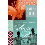 Exit to Eden by Rampling, Anne, 9780061233494