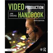 Video Production Handbook by Owens; Jim, 9781138693494