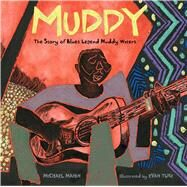 Muddy by Mahin, Michael; Turk, Evan, 9781481443494