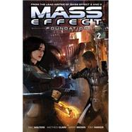 Mass Effect: Foundation 2 by Walters, MAC; Clark, Mathew; Brown, Gary; Parker, Tony; Geraci, Drew, 9781616553494