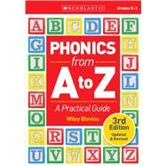 Phonics From A to Z, 3rd Edition A Practical Guide by Blevins, Wiley, 9781338113495