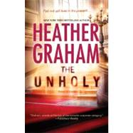 The Unholy by Graham, Heather, 9780778313496