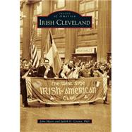 Irish Cleveland by Myers, John; Cetina, Judith G., Ph.d., 9781467113496