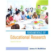 Fundamentals of Educational Research, Enhanced Pearson eText with Loose-Leaf Version -- Access Card Package by McMillan, James H., 9780134013497