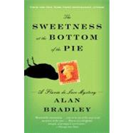 The Sweetness at the Bottom of the Pie by Bradley, Alan, 9780385343497