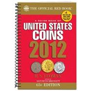 2012 Guide Book of United States Coins: Red Book by Yeoman, R. S.; Bressett, Kenneth, 9780794833497