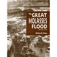 The Great Molasses Flood by Kops, Deborah, 9781580893497