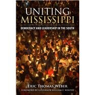 Uniting Mississippi by Weber, Eric Thomas; Winter, William F., 9781496803498