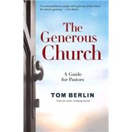 The Generous Church by Berlin, Tom, 9781501813498