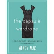 The Capsule Wardrobe by Mak, Wendy, 9781510713499