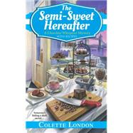The Semi-Sweet Hereafter by LONDON, COLETTE, 9781617733499
