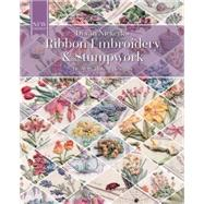 Ribbon Embroidery and Stumpwork Original floral design with over 30 models by Niekerk, Di Van, 9781782213499