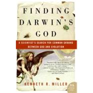 Finding Darwin's God: A Scientist's Search for Common Ground Between God And Evolution by Miller, Kenneth R., 9780061233500
