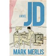 JD by Merlis, Mark, 9780299303501