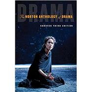 The Norton Anthology of Drama by Gainor, J. Ellen; Garner, Stanton B., Jr.; Puchner, Martin, 9780393283501