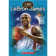 I Am #12: Lebron James by Norwich, Grace, 9780545673501